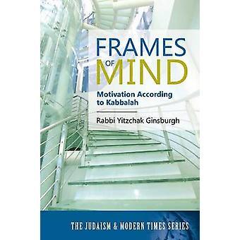 Kehykset Mind motivaatio mukaan Kabbalah juutalaisuus ja Modern Times-sarjan Ginsburgh & Rabbi Yitzchak