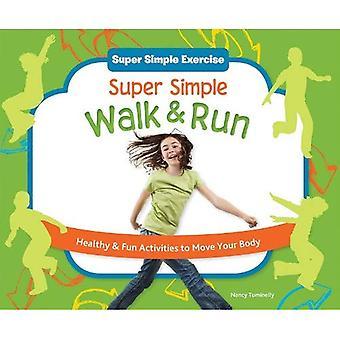 Super einfach zu Fuß; Laufen