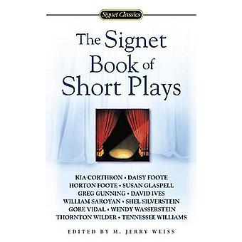 Signet Book of Short Plays the by Weiss M. Jerry - 9780451529640 Book