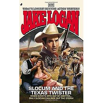 Slocum and the Texas Twister by Jake Logan - 9780515151138 Book