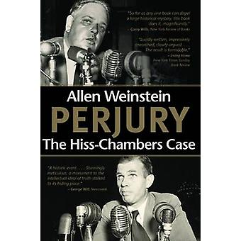 Perjury - the Hiss-Chambers Case (3rd) by Allen Weinstein - 9780817912