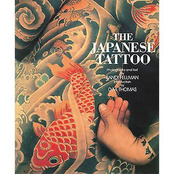 The Japanese Tattoo by Sandi Fellman - D. M. Thomas - 9780896597983 B