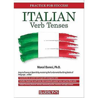 Italian Verb Workbook (2nd edition) by Marcel Danesi - 9781438002927