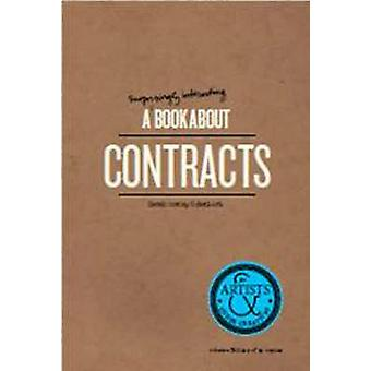 A Surprisingly Interesting Book about Contracts - For Artists & Other