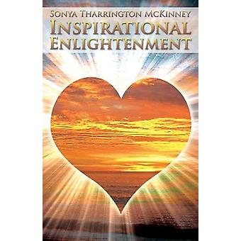 Inspirational Enlightment by Sonya Tharrington McKinney - 97816809006