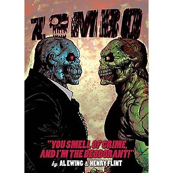 Zombo - You Smell of Crime and I'm the Deodorant! by Al Ewing - Henry