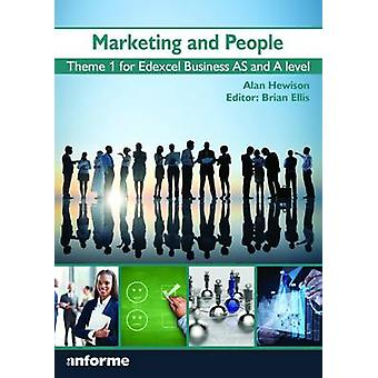 Marketing and People - Theme 1 for Edexcel Business as and A Level by