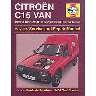 Citroen C15 Van Service and Repair Manual by Michael Gascoigne - 9781