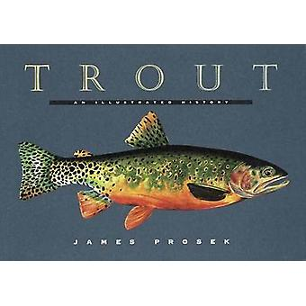 Trout - An Illustrated History by James Prosek - 9780679444534 Book