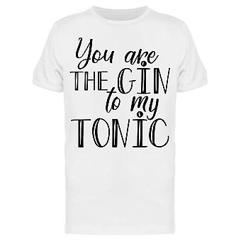 The Gin To My Tonic Quote Tee Men-apos;s -Image par Shutterstock