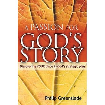 A Passion for Gods Story by Greenslade & Philip