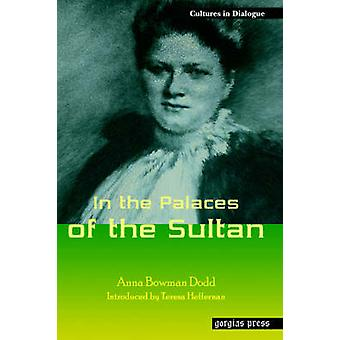 In the Palaces of the Sultan by Dodd & Anna Bowman