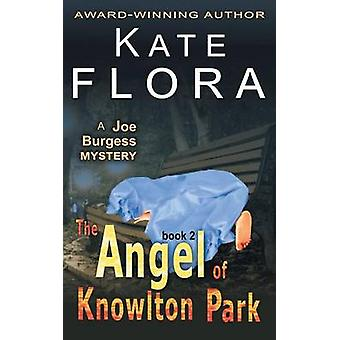 The Angel of Knowlton Park a Joe Burgess Mystery Book 2 by Flora & Kate