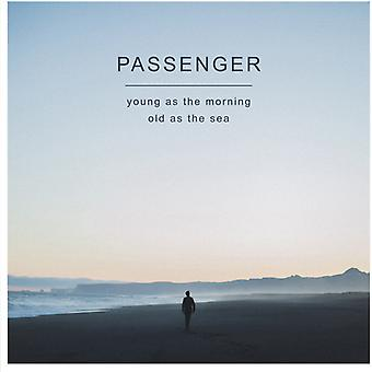 Passenger - Young as the Morning Old as the Sea [CD] USA import