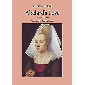 Abelard's Love by Luise Rinser - 9780803289680 Kirja