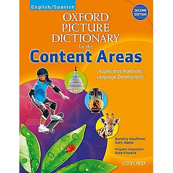 Oxford Picture Dictionary for the Content Areas EnglishSpanish Edition por Dorothy Kauffman Ph D & Gary Apple & Con Kate Kinsella Ed D