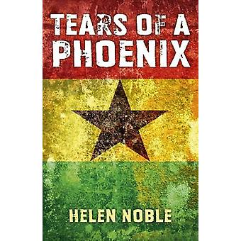 Tears of A Phoenix af Helen Noble