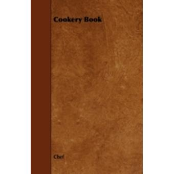 Cookery Book by Chef