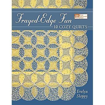 FrayedEdge Fun  Print on Demand Edition by Sloppy & Evelyn