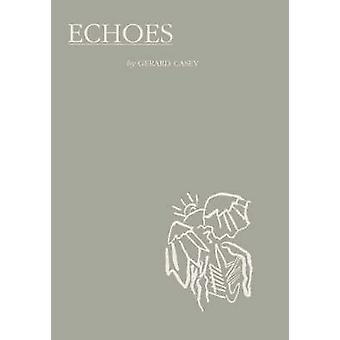 Echoes by Casey & Gerard