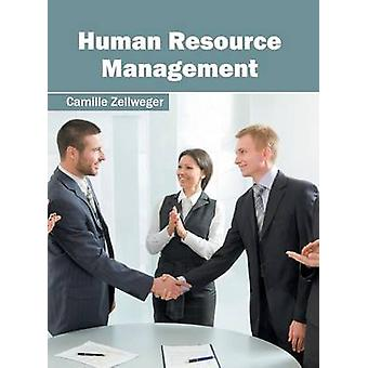 Human Resource Management by Zellweger & Camille