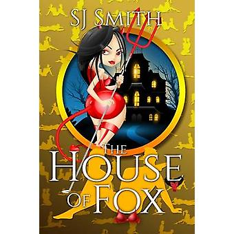 The House of Fox by Smith & SJ