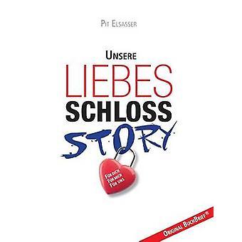 LiebesschlossStory by Elsasser & Pit