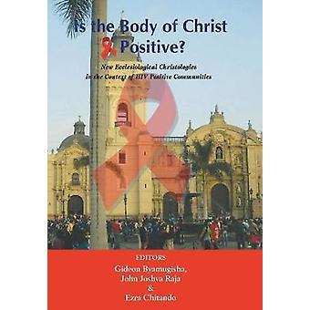 Is the Body of Christ HIV Positive by Raja & John Joshva