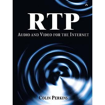 RTP - Audio and Video for the Internet (paperback) - Audio and Video fo
