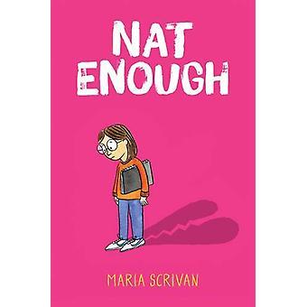 Nat Enough by Maria Scrivan - 9780702300486 Book
