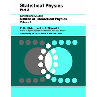 Statistical Physics - Theory of the Condensed State by L. P. Pitaevski