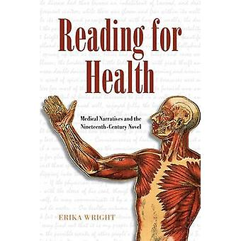 Reading for Health - Medical Narratives and the Nineteenth-Century Nov