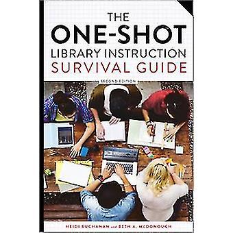 O Guia de Sobrevivência da Biblioteca de Um Tiro Por Heidi E. Buchanan