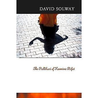 The Pallikari of Nesmine Rifat by David Solway - 9780864924247 Book