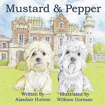 Mustard and Pepper by Alasdair Hutton - 9781999633615 Book
