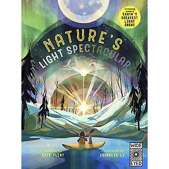 Glow in the Dark Natures Light Spectacular by Katy Flint