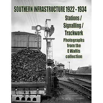 Southern Infrastructure 1922 - 1934 - Stations / Signalling / Trackwor
