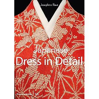 Japanese Dress in Detail by Josephine Rout - 9780500480571 Book
