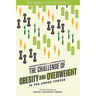 Understanding and Overcoming the Challenge of Obesity and Overweight