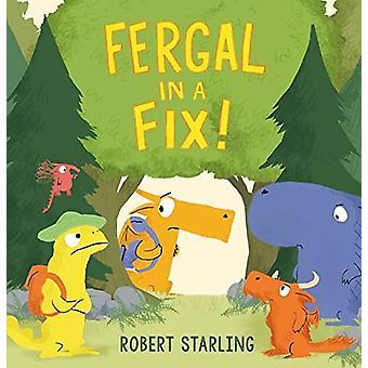 Fergal in a Fix! by Robert Starling - 9781783448487 Book