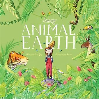 Amazing Animal Earth by Alessandra Yap