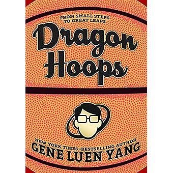 Dragon Hoops by Gene Luen Yang - 9781626720794 Book