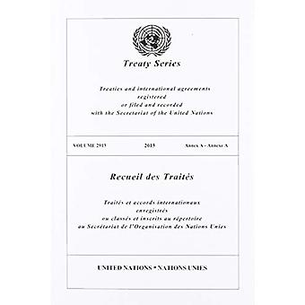 Treaty Series 2913 (English/French Edition) by United Nations Publica