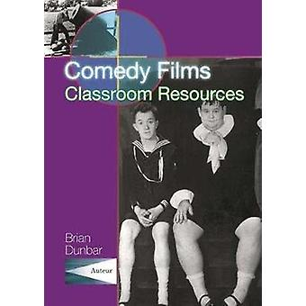 Comedy Films - Classroom Resources by Brian Dunbar - 9781903663141 Bo