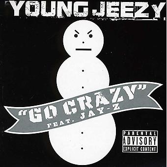 Young Jeezy - Go Crazy USA import