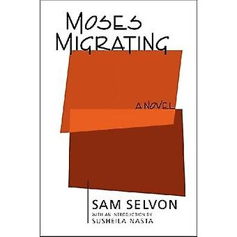 Moses Migrating by Selvon & Samuel