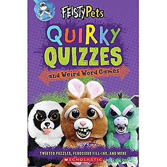 Quirky Quizzes and Weird Word Games (Feisty Pets) (Feisty Pets)