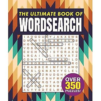 The Ultimate Book of Wordsearch: Over 350 Puzzles! (Rustic style puzzles)