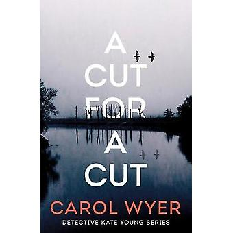 A Cut for a Cut 2 Detective Kate Young 2