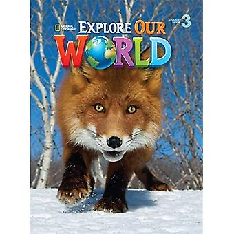 Explore Our World: 3